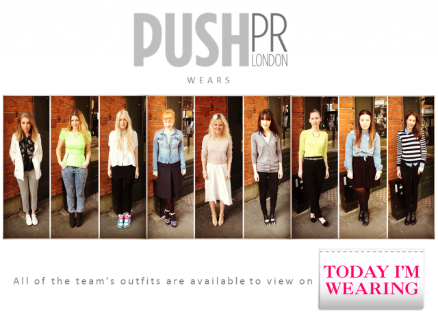 Push PR's #PushWears joins with Today I'm Wearing